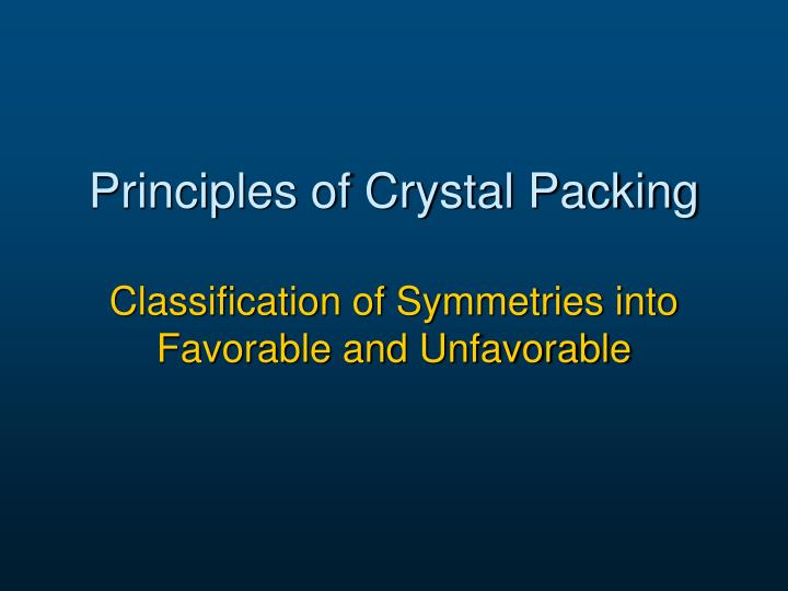 Principles of Crystal Packing