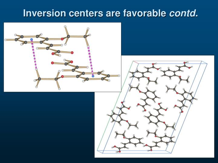Inversion centers are favorable