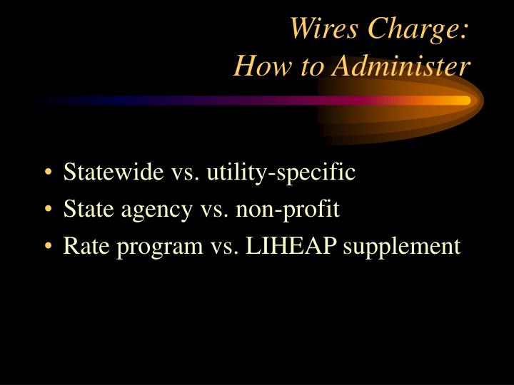 Wires Charge: