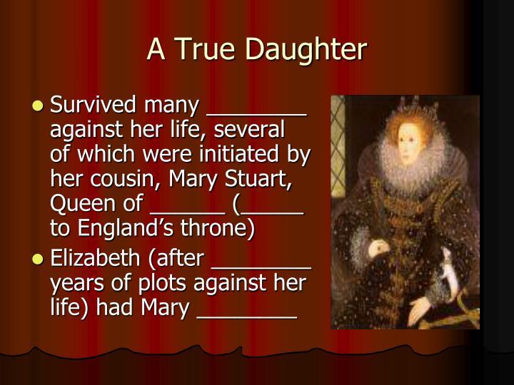 A True Daughter