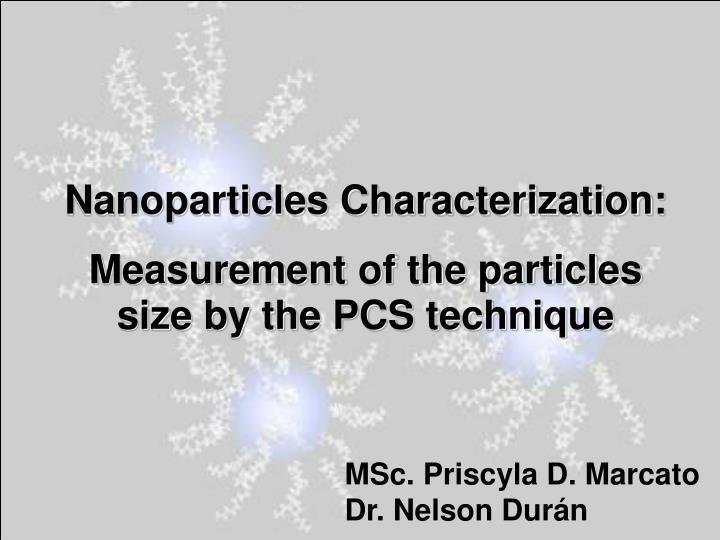 Nanoparticles Characterization: