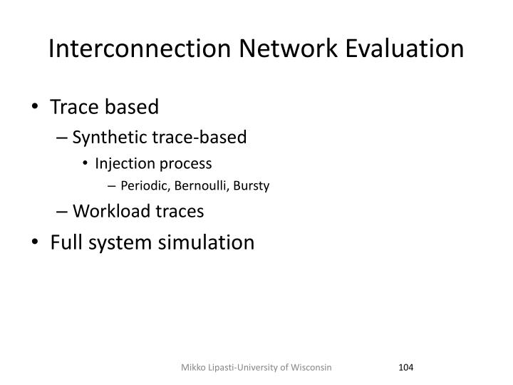 Interconnection Network Evaluation
