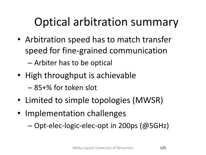 Optical arbitration summary