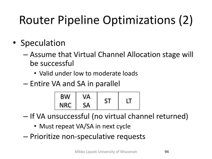 Router Pipeline Optimizations (2)