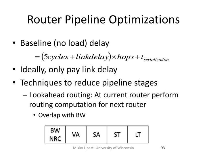 Router Pipeline Optimizations