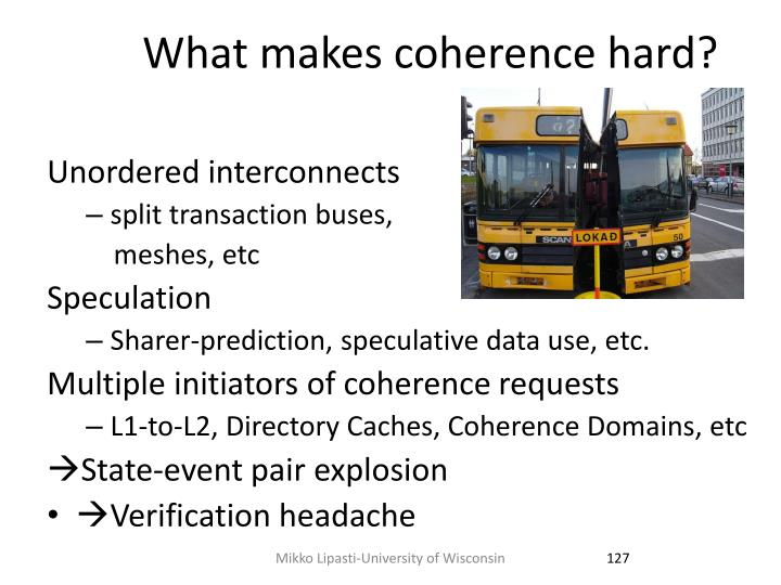 What makes coherence hard?