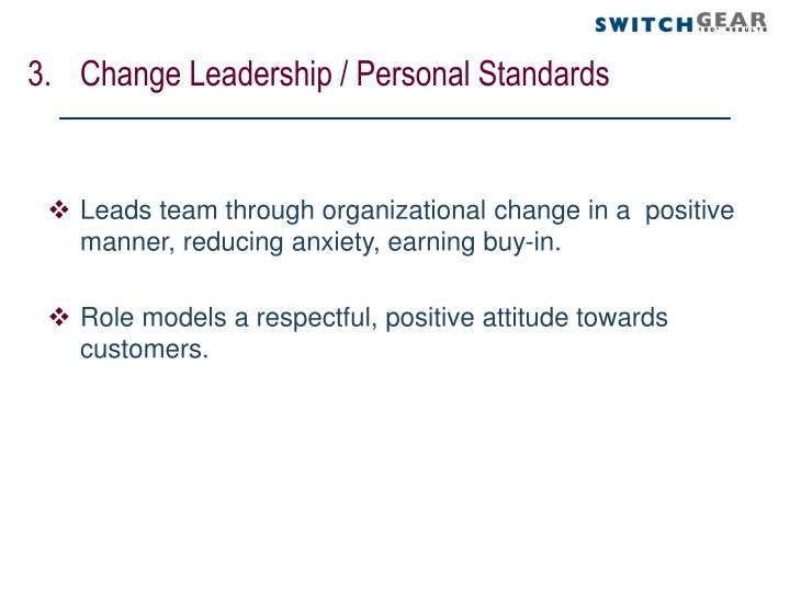 Change Leadership / Personal Standards