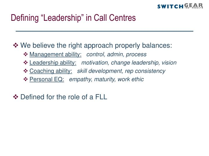 "Defining ""Leadership"" in Call Centres"