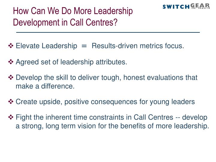 How Can We Do More Leadership Development in Call Centres?