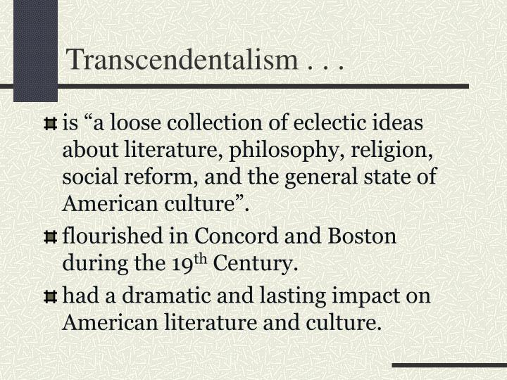 Transcendentalism . . .