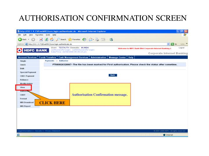 AUTHORISATION CONFIRMNATION SCREEN