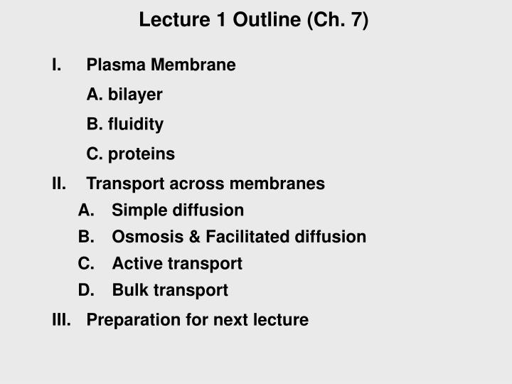 Lecture 1 Outline (Ch. 7)