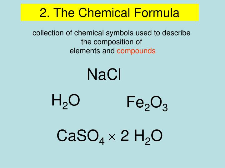 2. The Chemical Formula