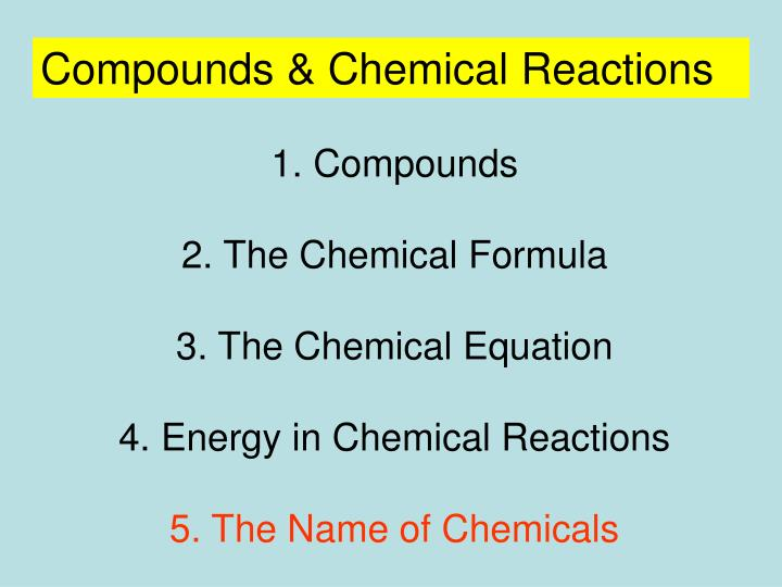 Compounds & Chemical Reactions