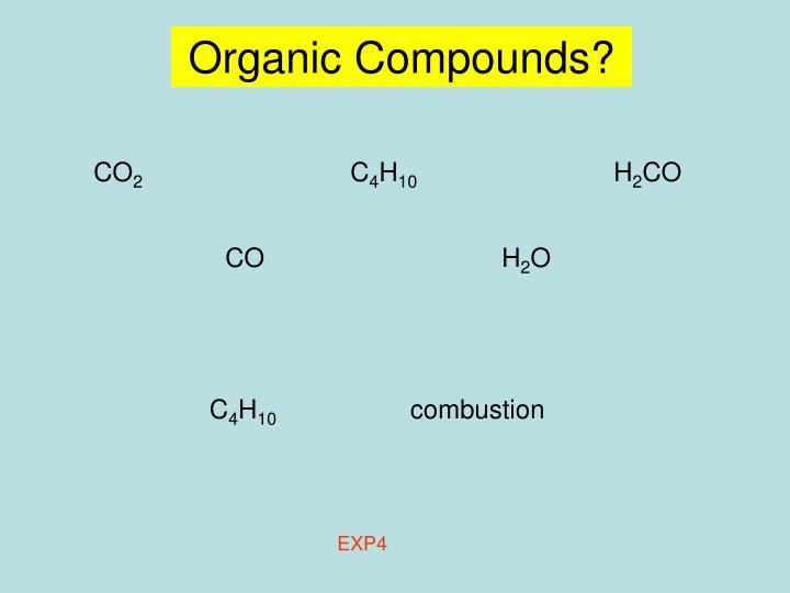 Organic Compounds?