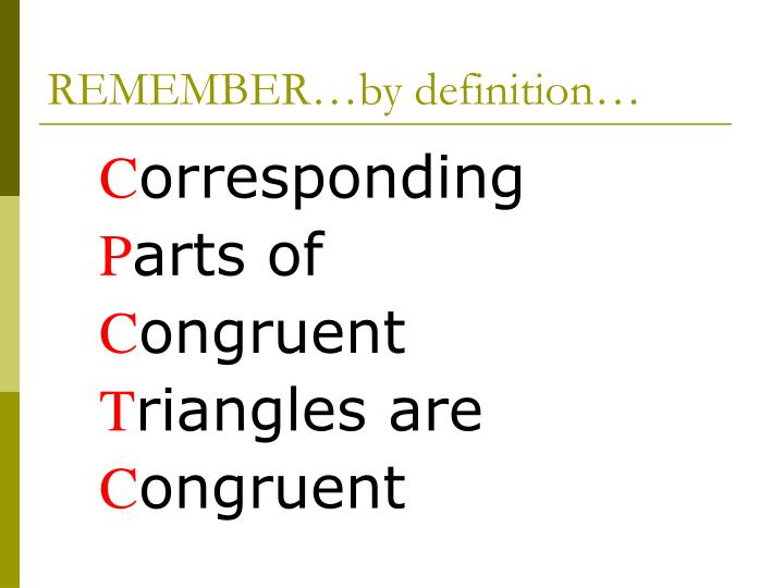 REMEMBER…by definition…