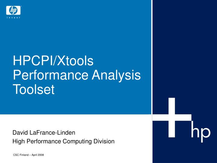 Hpcpi xtools performance analysis toolset