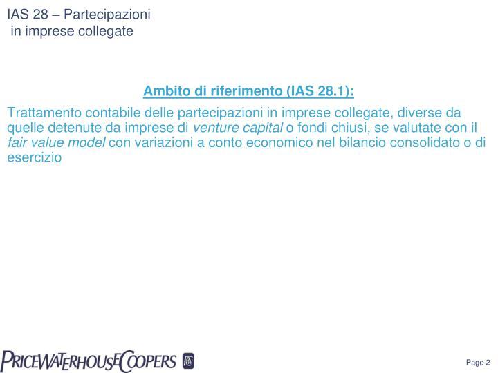 IAS 28 – Partecipazioni