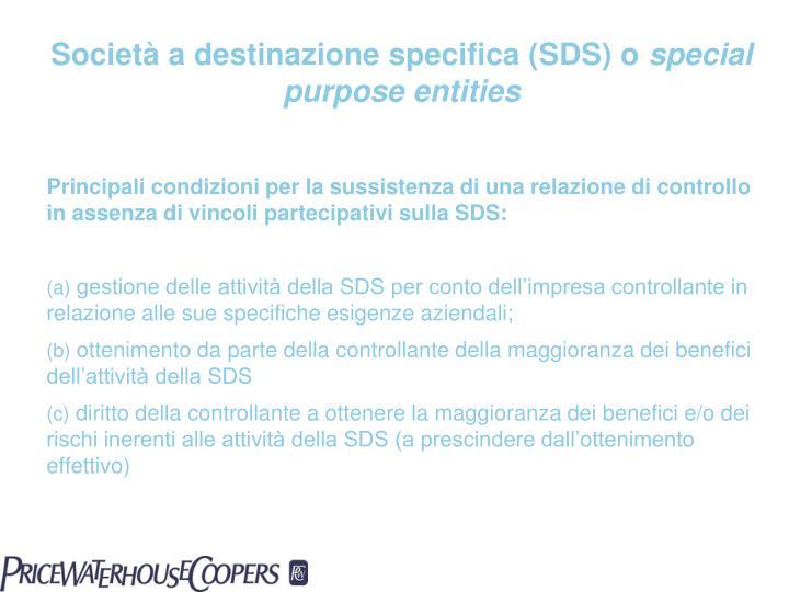 Società a destinazione specifica (SDS) o