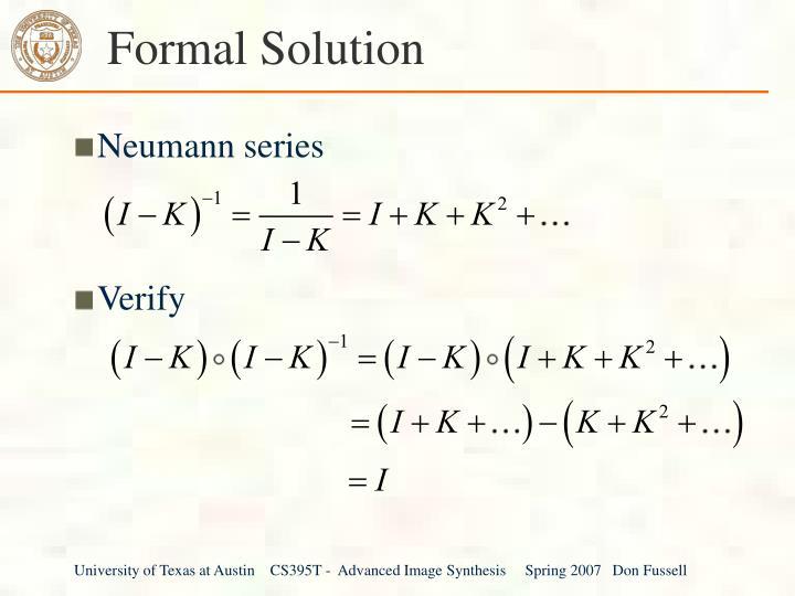 Formal Solution