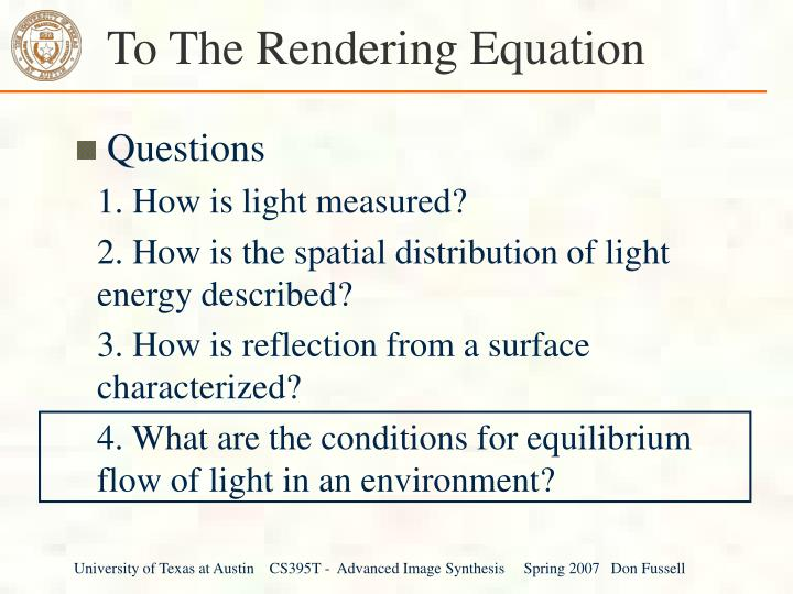 To The Rendering Equation