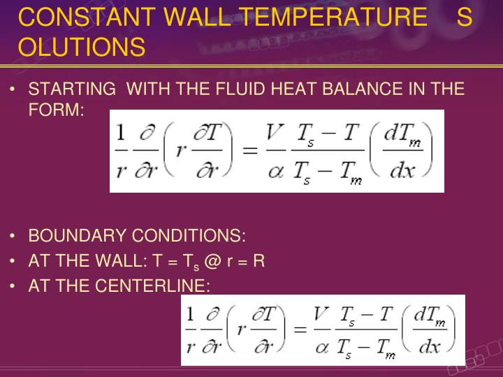 CONSTANT WALL TEMPERATURE    SOLUTIONS