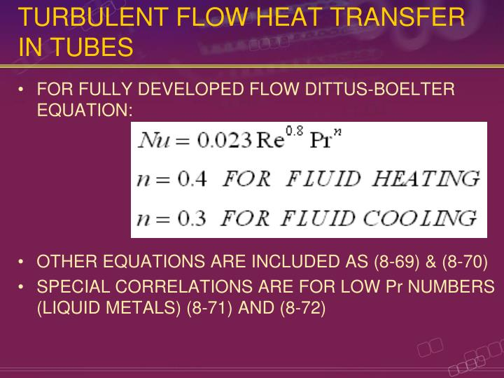 TURBULENT FLOW HEAT TRANSFER