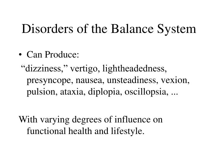 Disorders of the balance system