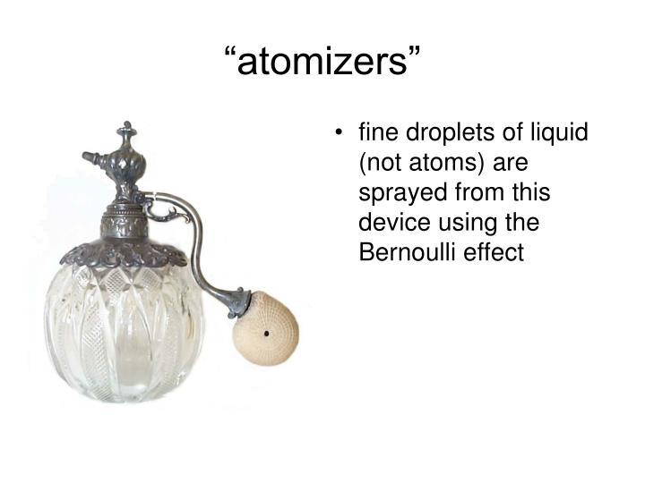 """""""atomizers"""""""