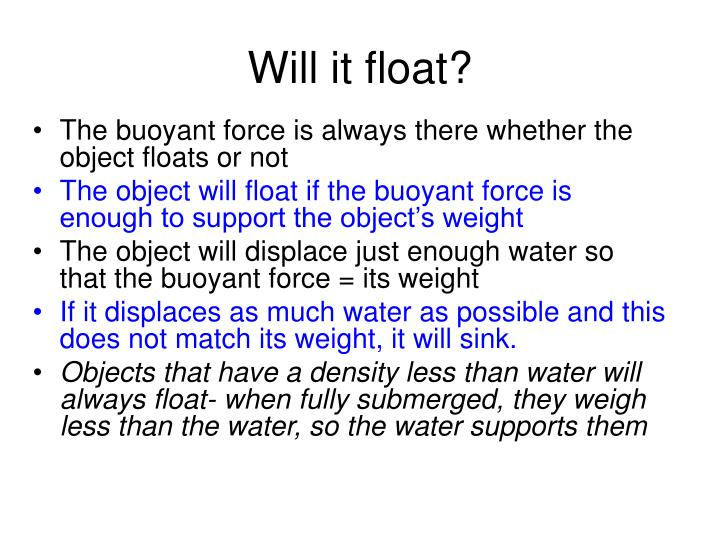 Will it float?