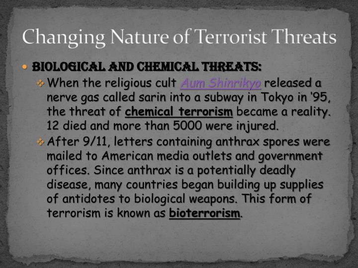 Changing Nature of Terrorist Threats