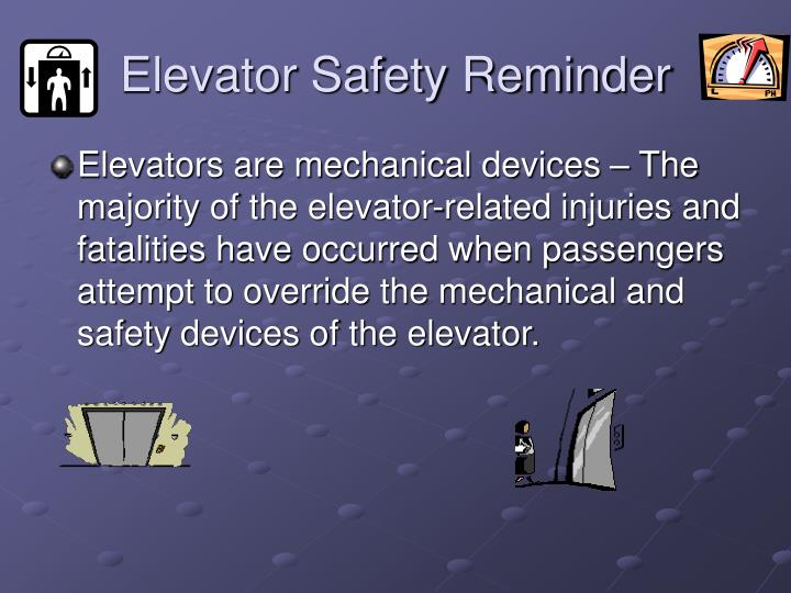 Elevator Safety Reminder
