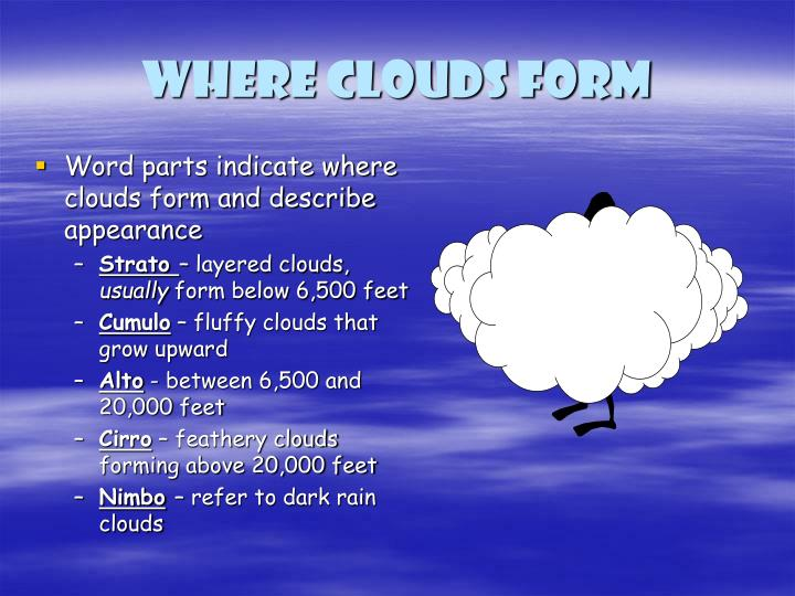 Where clouds form
