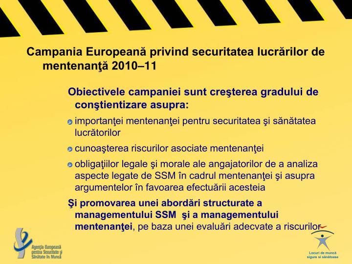 Campania Europeană privind securitatea lucrărilor de mentenanţă 2010–11