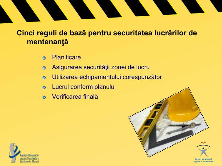 Cinci reguli de bază pentru securitatea lucrărilor de mentenanţă