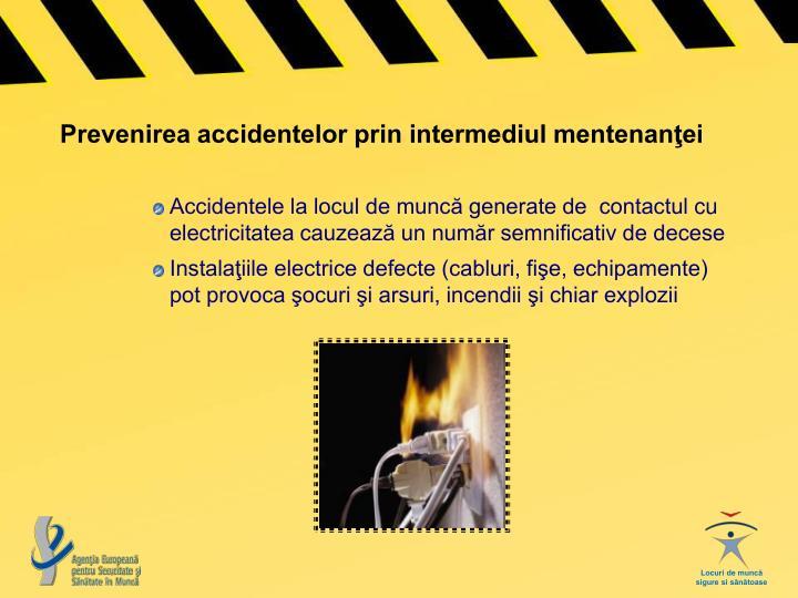 Prevenirea accidentelor prin intermediul mentenanţei