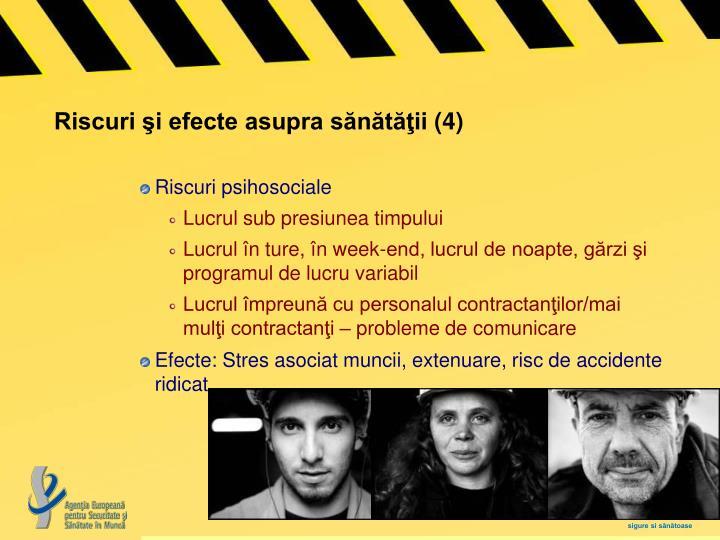 Riscuri şi efecte asupra sănătăţii