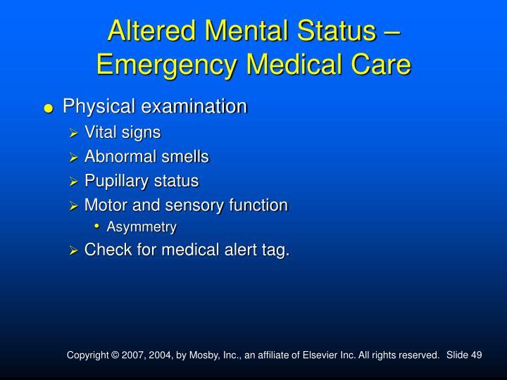 Altered Mental Status –