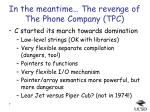 in the meantime the revenge of the phone company tpc