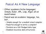 pascal as a new language