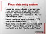 fiscal data entry system