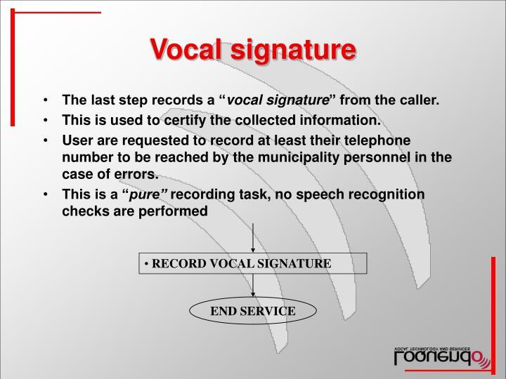 RECORD VOCAL SIGNATURE