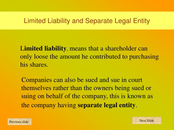 Limited Liability and Separate Legal Entity