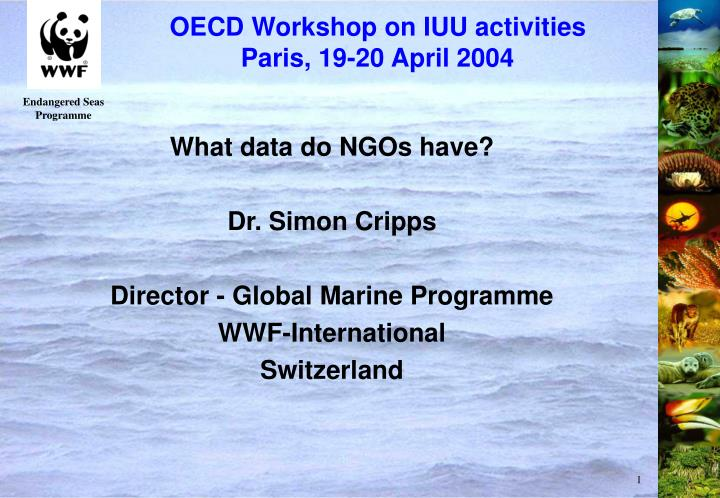 Oecd workshop on iuu activities paris 19 20 april 2004