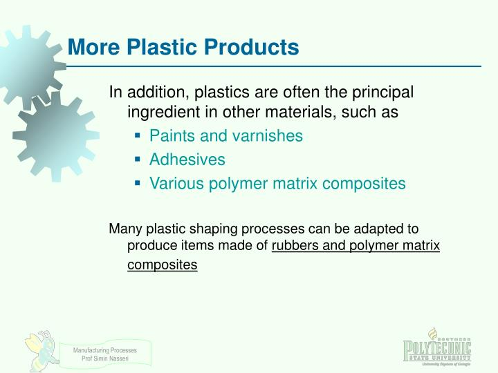 More Plastic Products