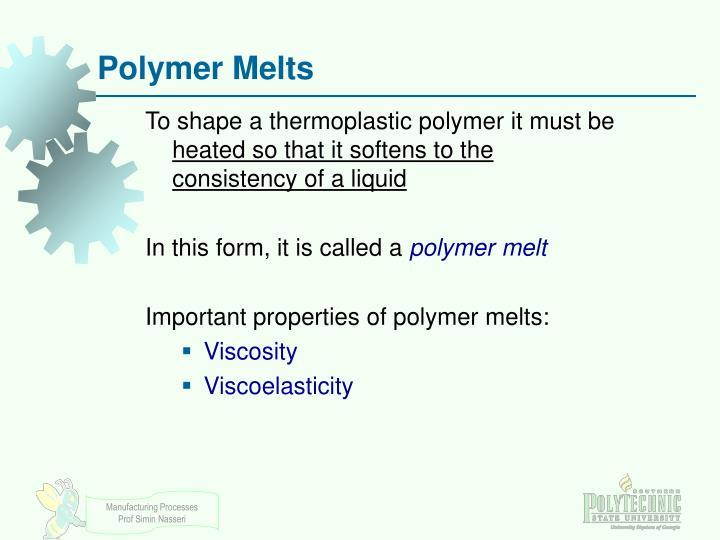 Polymer Melts