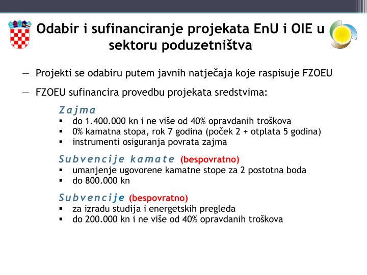 Odabir i sufinanciranje projekata EnU i OIE u sektoru poduzetništva