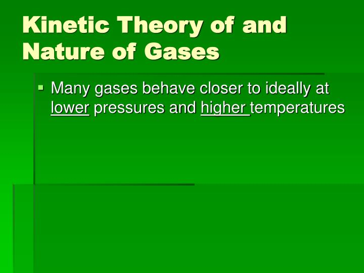 Kinetic Theory of and Nature of Gases