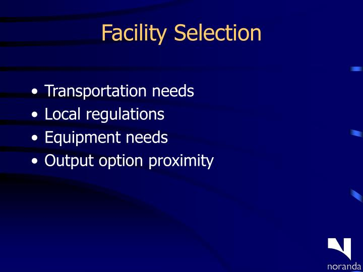Facility Selection