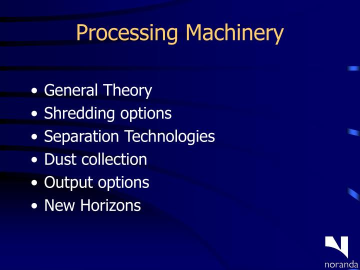 Processing Machinery